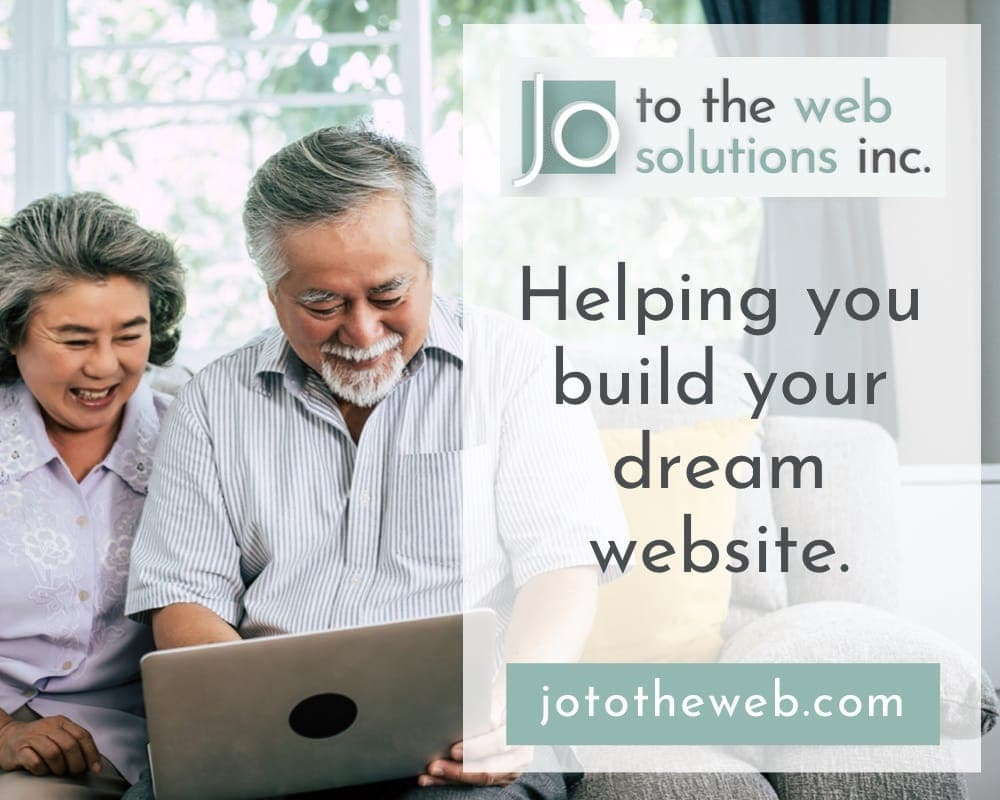 Jo to the Web Solutions Inc Ad - Helping You Build Your Dream Website - Two people looking happily at a computer